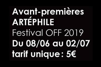 Avant-premières Festival Off 2019 à Avignon
