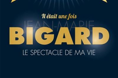 Il était une fois Jean-Marie Bigard à Tours