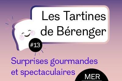 Les Tartines de Bérenger #13 à Villeneuve les Maguelone