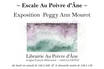 Exposition Peggy Ann Mourot Escale à La Ciotat