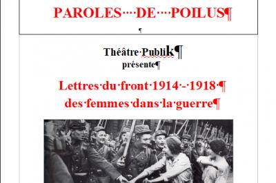 Paroles de Poilus : Lettres du front de 14/18, des femmes dans la guerre ! à Troo