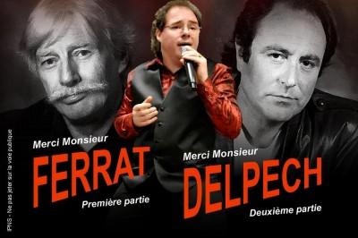 Merci Monsieur Ferrat & Merci Monsieur Delpech à Romorantin Lanthenay