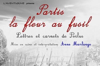 Partis la fleur au fusil  - par la Cie l'Aventurine à Montpellier