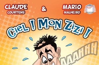 Ciel ! Mon Zizi ! à Lille