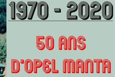 1970 - 2020 : 50 ans d'Opel Manta à Montlucon