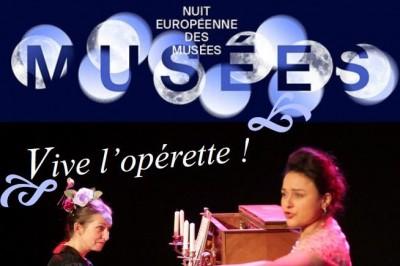 Nuit européenne des musées / Vive l'opérette ! à Artenay