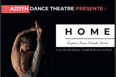Azoth Dance Theatre Présente : Home à Saint Gervais la Foret