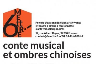 Découverte : Conte musical et ombres chinoises (vacances février) à Fresnes