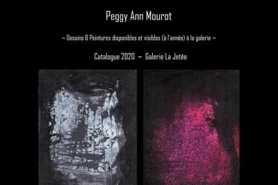 Peggy Ann Mourot ~ Catalogue Galerie La Jetée à Montpellier