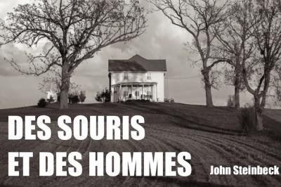Des souris et des hommes d'après John Steinbeck à Saint Amour