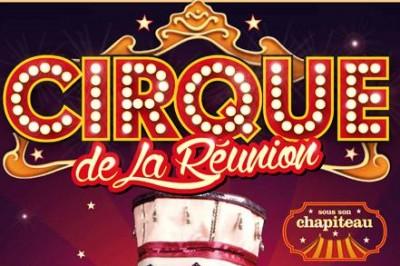 Le Cirque de la Réunion à Saint Leu