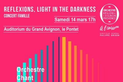Reflexions : Light in the darkness à Avignon