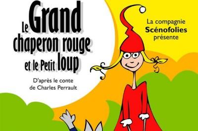 Le Grand Chaperon Rouge à Paris 11ème