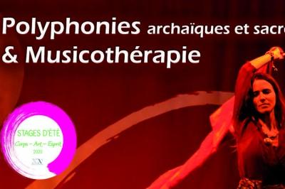Polyphonies archaïques et sacrés d'Occitanie et musicothérapie à Boissy les Perche