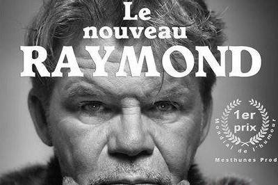 Le nouveau Raymond à Marseille