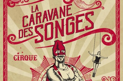 La Caravane des Songes à Mazeres sur Salat