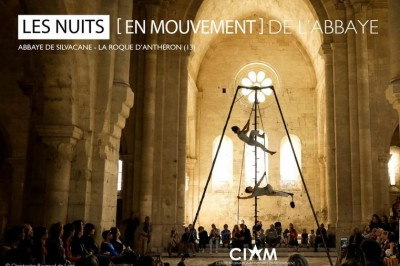 Les Nuits [en mouvement] de l'Abbaye - Saison 4 Épisode 1 à Aix en Provence