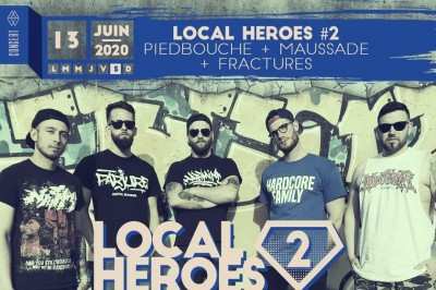 Local Heroes # 2 : Piedbouche Maussade Fractures à Strasbourg