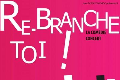 Re-branche Toi ! (tribute Michel Berger / France Gall) à Cosne Cours sur Loire