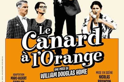 Le Canard A L'Orange - report date mars à Tours