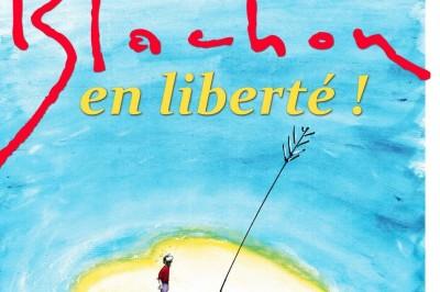 Blachon en liberté ! à Marseille