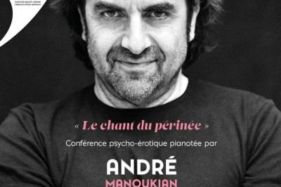Andre Manoukian Le Chant Du Perinée À Paris à Paris 9ème