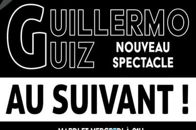 Guillermo Guiz - Au Suivant ! À Paris 2020 à Paris 9ème
