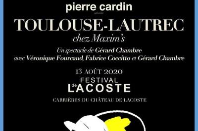 Toulouse Lautrec chez Maxim's à Lacoste