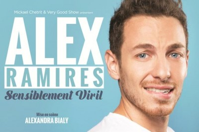 Alex Ramirès : Sensiblement viril à L'Hay les Roses
