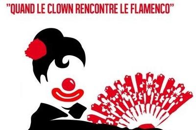Olé ! Quand le clown rencontre le Flamenco à Perpignan