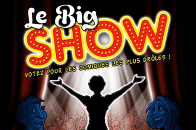 Le Big Show à Paris 9ème
