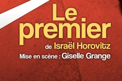 Le Premier, une pièce d'Israël Horovitz, mise en scène par Giselle Grange à Puch d'Agenais