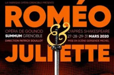 Romeo Et Juliette - report à Grenoble