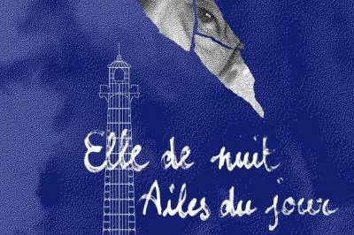 Elle de nuit, Ailes du jour à Orléans
