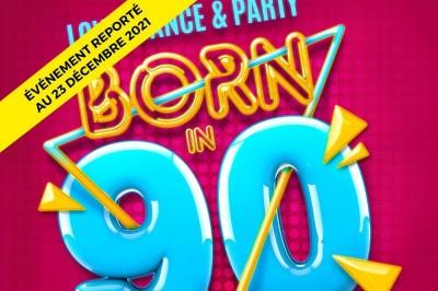 Born In 90 - report à Paris 12ème
