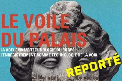 Le voile du palais / Exposition reportée à Rennes