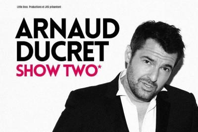 Arnaud Ducret - Show Two à Sanary sur Mer