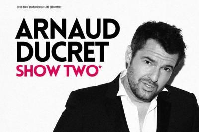 Arnaud Ducret - Show Two à Lorient