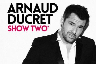 Arnaud Ducret - Show Two à Perpignan