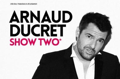 Arnaud Ducret - show Two à La Baule Escoublac