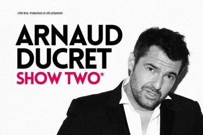 Arnaud Ducret à Lille