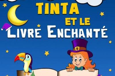 Tinta Et Le Livre Enchante à Grenoble