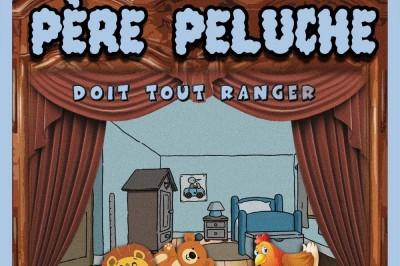 Père Peluche Doit Tout Ranger à Aix en Provence