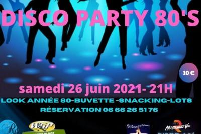 Disco Party 80's à Roquebrune sur Argens