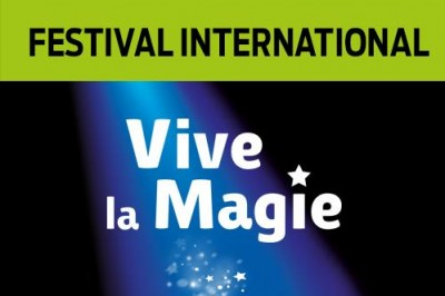 Festival International Vive la Magie à Lille