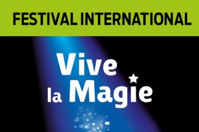 Festival International Vive la Magie à Tours