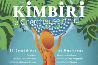 Kimbiri, la chercheuse d'eau à Paris 16ème