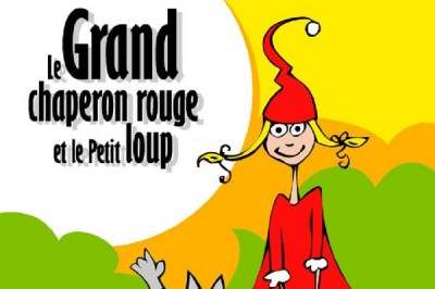 Le Grand Chaperon Rouge à Sorgues