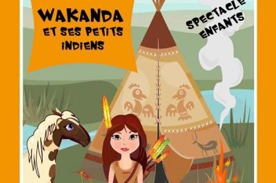 Wakanda Et Ses Petits Indiens à Metz