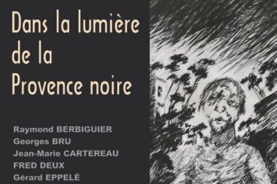 Dans la lumière de la Provence noire à Cotignac